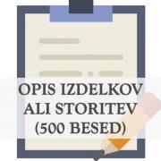 Opisi izdelkov, produktov ali storitev za spletno stran - spletne vsebine 500 besed